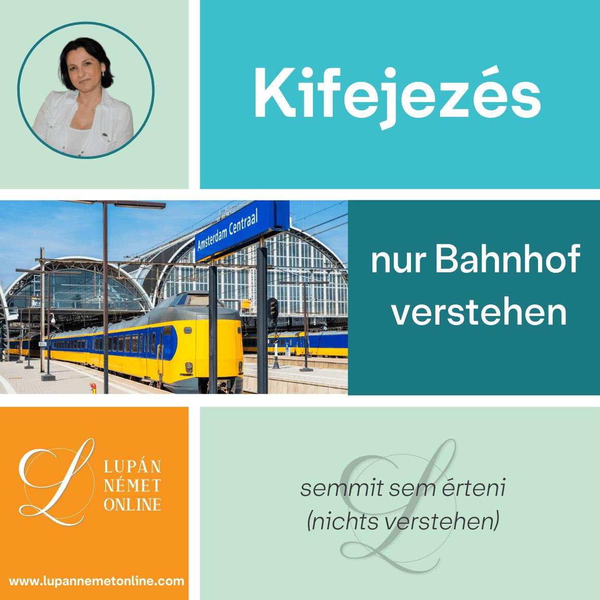 Kifejezés_Bahnhof