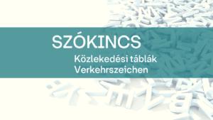 Szokincs-Kozlekedesi-tablak-Verkehrszeichen-1