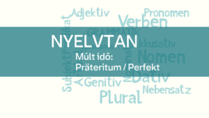nyelvtan-_mult_ido_prateritum_perfekt-1