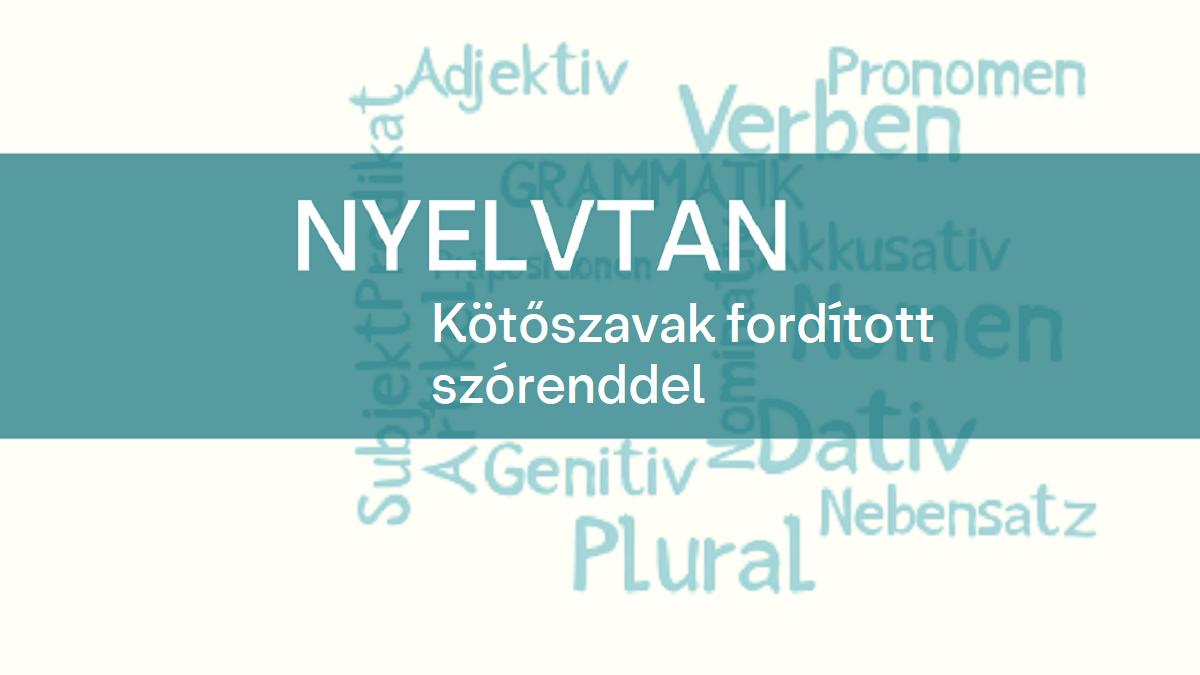 nyelvtan Kotoszavak forditott szorenddel 1