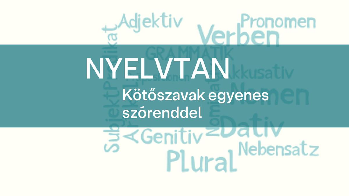 nyelvtan Kotoszavak egyenes szorenddel 1