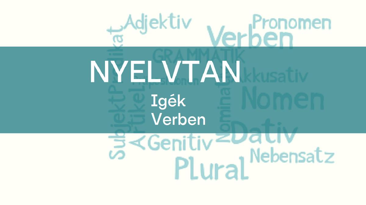 nyelvtan igek verben 1