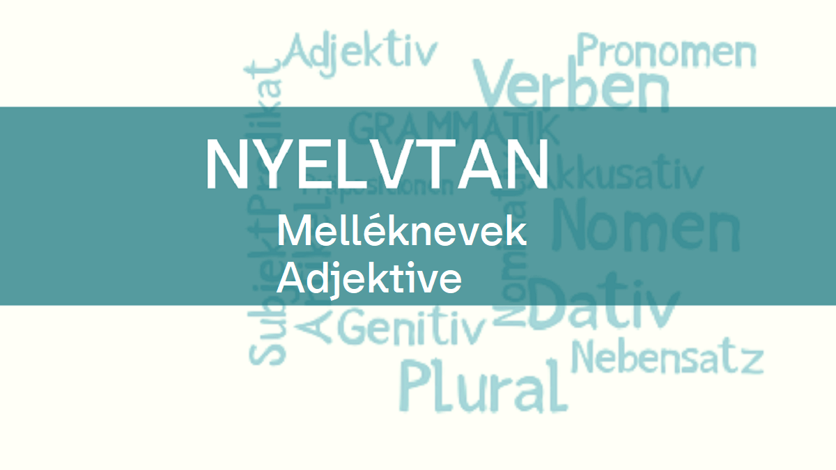 nyelvtan_melléknevek_adjektive