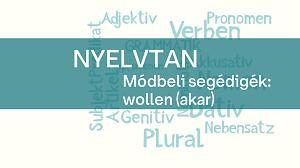 nyelvtan_modbeli_segedige_wollen