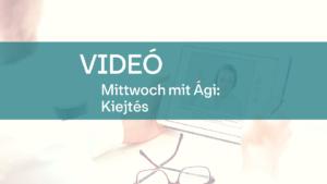 video Mittwoch mit Agi Kiejtes 1