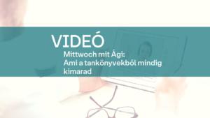 video Mittwoch mit Agi Ami a tankonyvekbol mindig kimarad 1