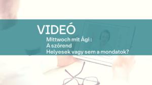 video Mittwoch mit Agi szorend 2
