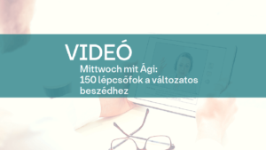video Mittwoch mit Agi 150 lepcsofok a valtozatos beszedhez 1