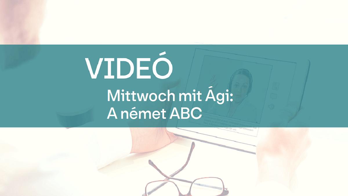 video Mittwoch mit Agi a nemet ABC 1