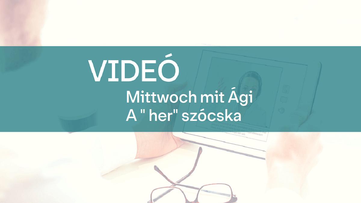 video Mittwoch mit Agi her 1
