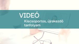 video kiscsoportos ujrakezdo tanfolyam 1