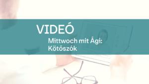 video mittwoch mit Agi kotoszok 1
