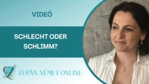 video_schlimm_schlecht