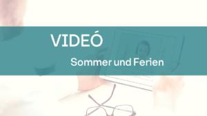 video sommer und ferien 1